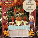 25 Themes for Fall Birthdays