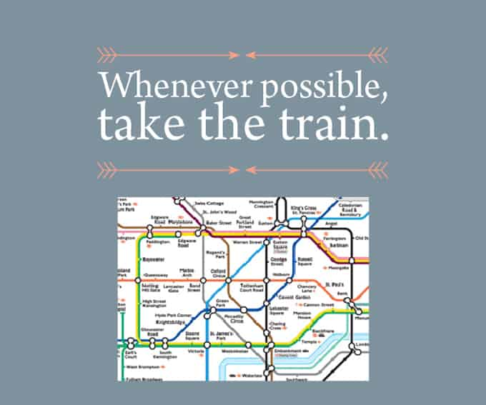 My Prudent Advice: Whenever possible, take the train.