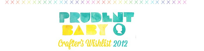 prudent baby crafters wishlist