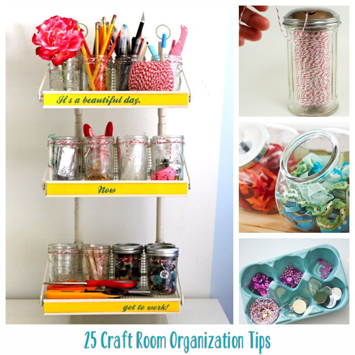 Let s Get Organized  Craft Rooms  Toys  Closets and Clever Tips   Tricks   25 Craft Room Organization Tips. Let s Get Organized  Craft Rooms  Toys  Closets and Clever Tips