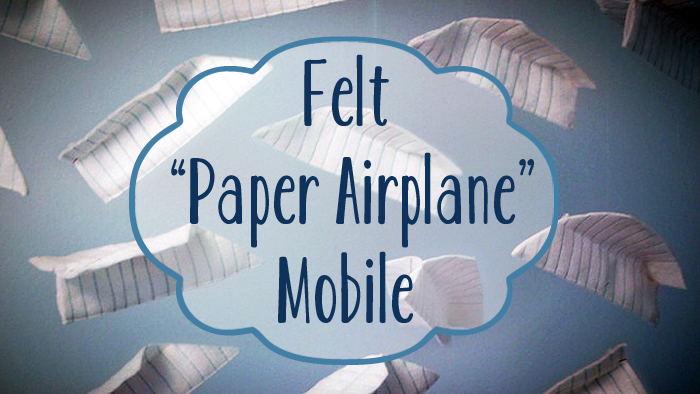 felt paper airplane