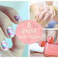 25 Spring Nail Trends and Tutorials