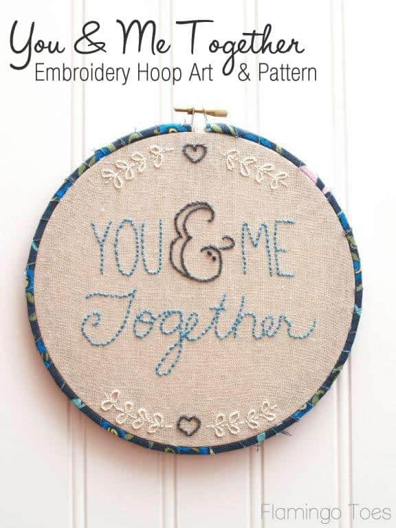You Me Together Embroidery Hoop Art And Pattern Pretty Prudent