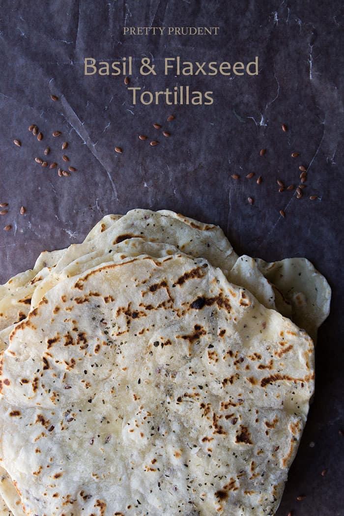 Basil-and-Flaxseed-Tortillas