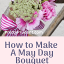How to Make a May Day Bouquet