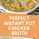 You have to try our Perfect Instant Pot Chicken Broth! You will never go back to store bought.